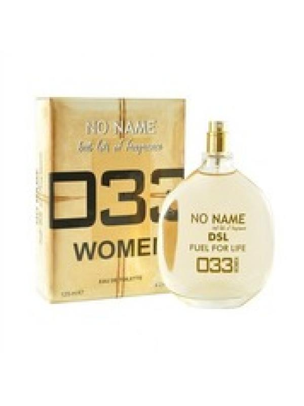 NO NOME 033 DSL FUEL FOR LIFE FOR WOMAN
